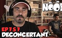 NOOB : S07 ep07 : DECONCERTANT